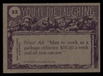 1973 Topps You'll Die Laughing #53   I can't understand why girls Back Thumbnail
