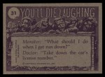 1973 Topps You'll Die Laughing #31   What do you mean my mother Back Thumbnail