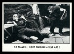 1973 Topps You'll Die Laughing #77   No thanks I quit smoking Front Thumbnail