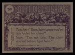 1973 Topps You'll Die Laughing #30   Gee kid you weigh ton! Back Thumbnail