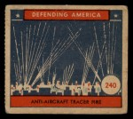1941 W.S. Corp Defending America #240   Anti-Aircraft Traces Fire Front Thumbnail