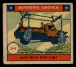 1941 W.S. Corp Defending America #241   Army Truck Rides Cable Front Thumbnail