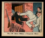 1931 Johnson Candy Dick Tracy R41 #138   Steve Makes Desperate Move Front Thumbnail