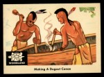 1959 Fleer Indian #38   Making Dugout Canoe Front Thumbnail