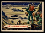 1957 Topps Space Cards #41   Famed Copernicus Crater Front Thumbnail