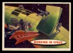 1957 Topps Space Cards #52   Working in Space Front Thumbnail
