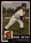 1953 Topps #235  John Hetki  Front Thumbnail