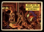 1957 Topps Isolation Booth #13   Biggest Robbery in History Front Thumbnail