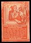 1957 Topps Isolation Booth #28   World's Longest Suspension Bridge Back Thumbnail