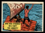 1957 Topps Isolation Booth #58   Who was Stranded on Raft the Longest Front Thumbnail