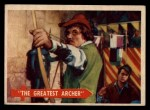 1957 Topps Robin Hood #50   The Greatest Archer Front Thumbnail
