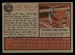 1962 Topps #129 NOR Lee Walls  Back Thumbnail