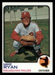 1973 Topps #467  Mike Ryan  Front Thumbnail