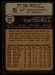 1973 Topps #227  Wayne Twitchell  Back Thumbnail