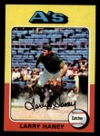 1975 Topps Mini #626  Larry Haney  Front Thumbnail