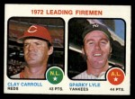 1973 Topps #68   -  Clay Carroll / Sparky Lyle Leading Firemen Front Thumbnail