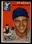 1954 Topps #184  Ed Bailey  Front Thumbnail