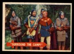 1957 Topps Robin Hood #22   Surround The Camp Front Thumbnail