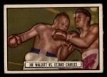 1951 Topps Ringside #85   -  Jersey Joe Walcott / Ezzard Charles Walcott vs Charles Front Thumbnail