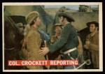1956 Topps Davy Crockett #51 ORG  -     Col. Crockett Reporting  Front Thumbnail