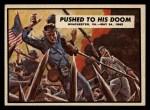 1962 Topps Civil War News #19   Pushed to his Doom Front Thumbnail