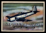 1952 Topps Wings #173   Sea Fury MK-11 Front Thumbnail
