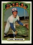 1972 Topps #134  Carl Morton  Front Thumbnail