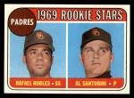 1969 Topps #592   -  Al Santorini /  Rafael Robles Padres Rookies  Front Thumbnail