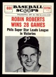 1961 Nu-Card Scoops #444   -   Robin Roberts  Robin Roberts Wins 28 Games Front Thumbnail