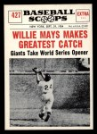 1961 Nu-Card Scoops #427   -   Willie Mays Greatest catch Front Thumbnail