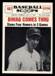 1961 Nu-Card Scoops #467   -   Joe DiMaggio Four Homers Front Thumbnail