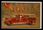 1953 Bowman Firefighters #7   Modern Quadruple Combination - Pirsch Quad Front Thumbnail