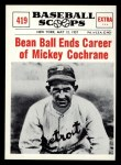 1961 Nu-Card Scoops #419   -   Mickey Cochrane  Bean Ball Ends Career of Mickey Cochrane Front Thumbnail