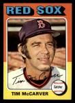 1975 Topps Mini #586  Tim McCarver  Front Thumbnail