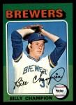 1975 Topps Mini #256  Billy Champion  Front Thumbnail