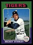 1975 Topps Mini #141  Mickey Stanley  Front Thumbnail