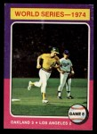 1975 Topps Mini #465   -  Joe Rudi / Ron Cey 1974 World Series - Game #5 Front Thumbnail