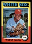 1975 Topps Mini #110  Wilbur Wood  Front Thumbnail