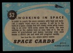 1957 Topps Space Cards #52   Working in Space Back Thumbnail