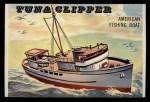 1955 Topps Rails & Sails #181   Tuna Clipper Front Thumbnail
