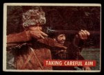 1956 Topps Davy Crockett #34 GRN  Taking Careful Aim  Front Thumbnail