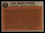 1962 Topps #263   -  Bob Purkey / Jim Turner / Joey Jay The Right Pitch Back Thumbnail