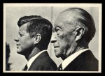1964 Topps JFK #40   Chancellor Adenauerbonn West Germany Front Thumbnail