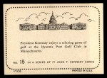 1964 Topps JFK #15   JFK & Game Of Golf Back Thumbnail
