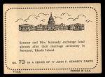 1964 Topps JFK #73   Sen. & Jackie After Marriage Back Thumbnail