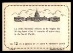 1964 Topps JFK #12   Lt. Kennedy Relaxes Back Thumbnail
