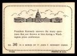 1964 Topps JFK #36   Washington Press Conference Back Thumbnail