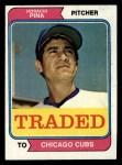 1974 Topps Traded #516 T  -  Horacio Pina Traded Front Thumbnail