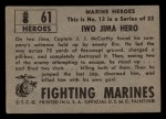 1953 Topps Fighting Marines #61   Iwo Jima Hero Back Thumbnail
