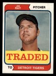 1974 Topps Traded #458 T  -  Jim Ray Traded Front Thumbnail